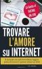 Trovare L'amore Su Internet