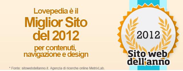 Lovepedia è il Miglior Sito del 2012 per contenuti, navigazione e design
